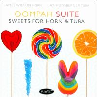 Oompah Suite: Sweets for Horn & Tuba - James F. Wilson (horn); Jay Hunsberger (tuba); Yun-Ling Hsu (piano)