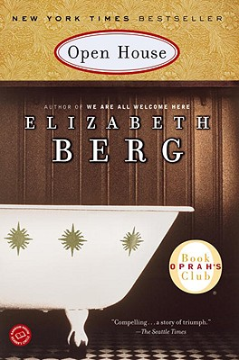 Open House - Berg, Elizabeth