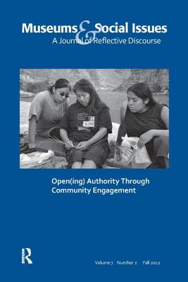 Open(ing) Authority Through Community Engagement: Number 2 - Bollwerk, Elizabeth A (Editor)