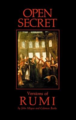 Open Secret: Versions of Rumi - Moyne, John, and Barks, Coleman