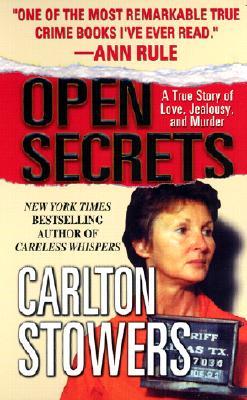Open Secrets - Stowers, Carlton