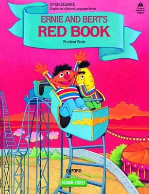 Open Sesame: Ernie and Bert's Red Book: Student Book - Brauer, Jane Zion