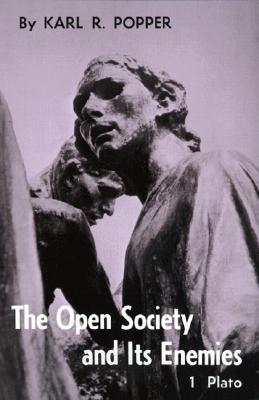 Open Society and Its Enemies, Volume 1: The Spell of Plato - Popper, Karl R