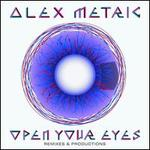 Open Your Eyes: Remixes & Productions