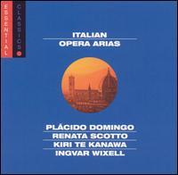 Opera Arias - Ileana Cotrubas (soprano); Ingvar Wixell (baritone); Kiri Te Kanawa (soprano); Plácido Domingo (tenor); Renata Scotto (soprano)