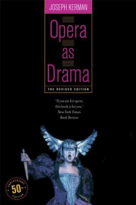 Opera as Drama - Kerman, Joseph