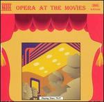 Opera at the Movies [1995]