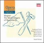 Opera for Pleasure: Wagner's The Mastersingers of Nuremberg [Highlights]