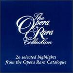 Opera Rara Collection - Alastair Miles (bass); Alexander Oliver (vocals); Anthony Michaels-Moore (vocals); Bruce Ford (tenor);...