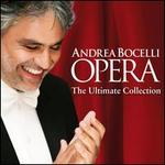 Opera: The Ultimate Collection - Andrea Bocelli