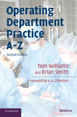 Operating Department Practice A-Z - Williams, Tom, Dr.