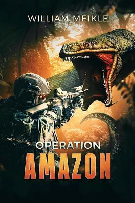 Operation: Amazon - Meikle, William