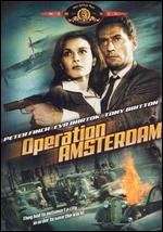 Operation Amsterdam - Michael McCarthy