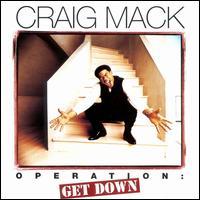 Operation: Get Down - Craig Mack