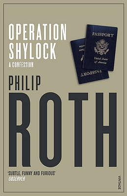 Operation Shylock: A Confession - Roth, Philip
