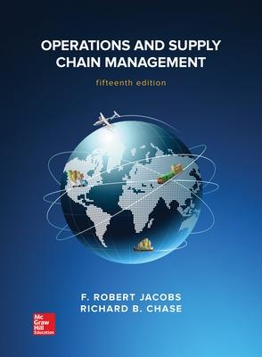 Operations and Supply Chain Management - Jacobs, F. Robert, and Chase, Richard B.