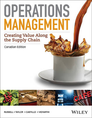 Operations Management: Creating Value Along the Supply Chain - Russell, Roberta S., and Taylor, Bernard W., and Castillo, Ignacio