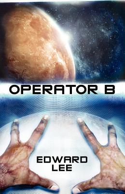 Operator B - Lee, Edward, Capt., Jr.
