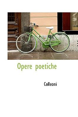 Opere Poetiche - Colleoni