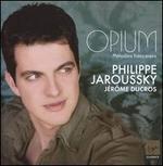 Opium: M?lodies fran?aises
