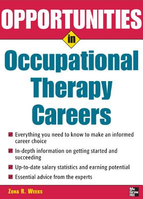 Opportunities in Occupational Therapy Careers - Weeks, Zona R