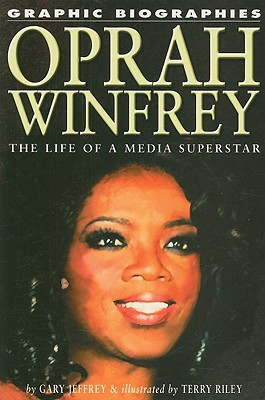 Oprah Winfrey: The Life of a Media Superstar - Jeffrey, Gary