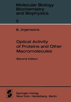 Optical Activity of Proteins and Other Macromolecules - Jirgensons, Bruno