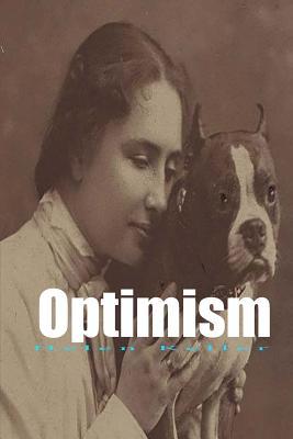 Optimism: An Essay - Keller, Helen