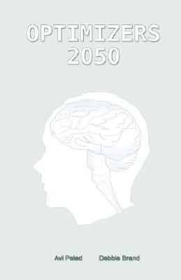 Optimizers 2050 - Peled, Avi, and Brand, Debbie