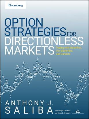 Option Spread Strategies: Trading Up, Down, and Sideways Markets - Saliba, Anthony J