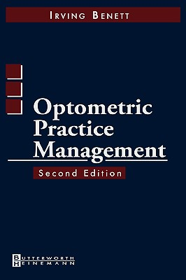 Optometric Practice Management - Bennett, Irving