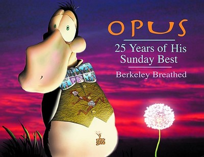 Opus: 25 Years of His Sunday Best - Breathed, Berkeley