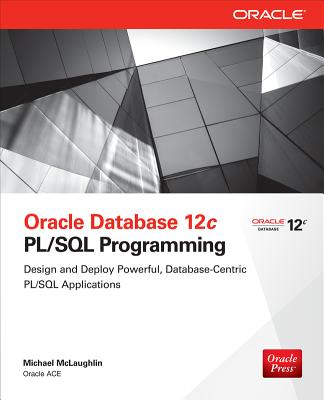 Oracle Database 12c PL/SQL Programming - McLaughlin, Michael