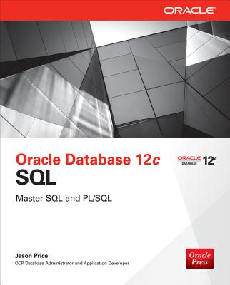 Oracle Database 12c SQL - Price, Jason