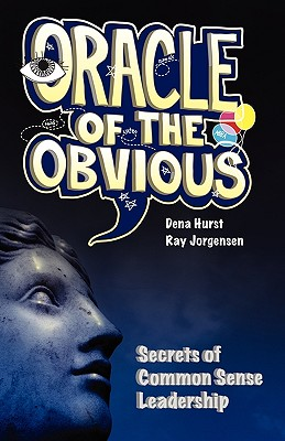 Oracle of the Obvious - Jorgensen, Ray, and Hurst, Dena