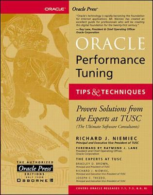Oracle Performance Tuning Tips and Techniques - Niemiec, Richard J, and Brown, Bradley D, and Trezzo, Joseph C