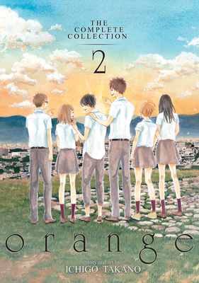 Orange: The Complete Collection 2 - Takano, Ichigo