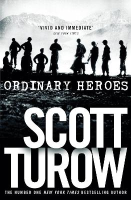 Ordinary Heroes - Turow, Scott