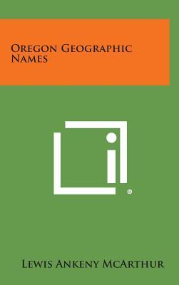 Oregon Geographic Names - McArthur, Lewis Ankeny