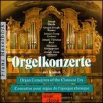 Organ Concertos of the Classical Era