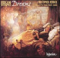 Organ Dreams - Christopher Herrick (organ)