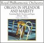 Organ in Splendor & Majesty