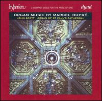 Organ Music by Marcel Dupré - John Scott (organ)