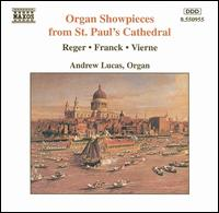 Organ Showpieces from St. Paul's Cathedral - Andrew Lucas (organ)