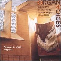 Organ Voices - Samuel Soria (organ)