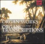 Organ Works; Organ Transcriptions