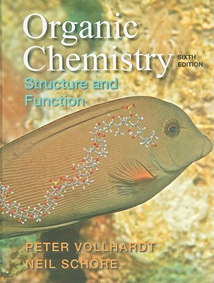 Organic Chemistry: Structure and Function - Vollhardt, Peter