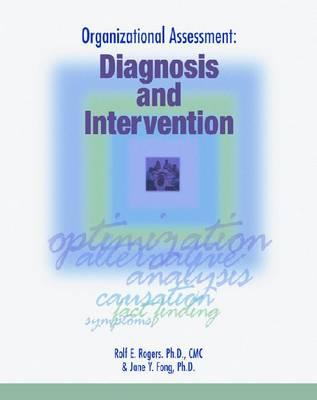 Organizational Assessment: Diagnosis and Intervention - Rogers Ph D, Rolf E