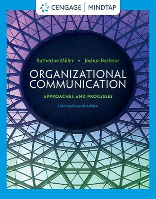 Organizational Communication: Approaches and Processes - Miller, Katherine, and Barbour, Joshua