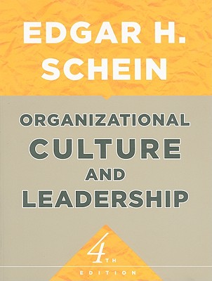 Organizational Culture and Leadership - Schein, Edgar H